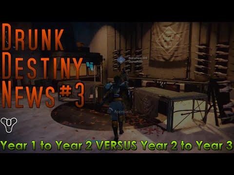 Drunk Destiny News #3 –  Y1 into Y2 VERSUS Y2 into Y3